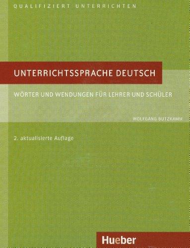 Download Unterrichtssprache Deutsch: Wörter und Wendungen für Lehrer ...