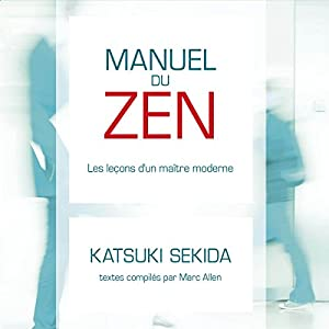 Manuel du ZEN : les leçons d'un maître moderne Audiobook