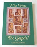 Who Wrote the Gospels?