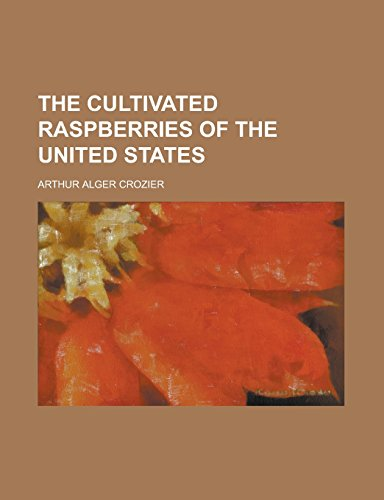 The Cultivated Raspberries of the United States