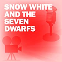 Snow White and the Seven Dwarfs: Classic Movies on the Radio  by Academy Award Theatre