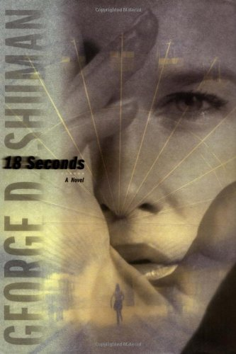 18 Seconds: A Novel