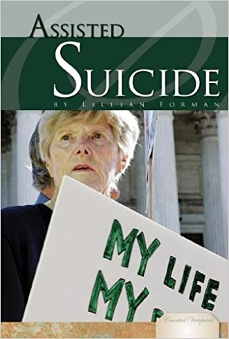 Assisted Suicide (Essential Viewpoints)