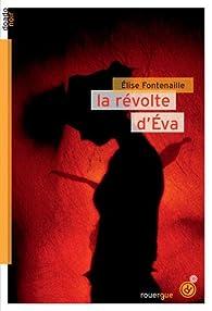 La révolte d'Eva par Fontenaille