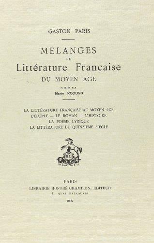 Melanges De Litterature Francaise Du Moyen Age, Publies Par Mario Roques - Ii