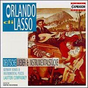 Lassus: German Songs and Instrumental Music [IMPORT] from Capriccio