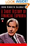 A Short History of Financial Euphoria...