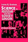 Science in Russia and the Soviet Union par Graham
