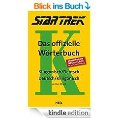 Star Trek - Das offizielle W�rterbuch: Klingonisch / Deutsch - Deutsch / Klingonisch