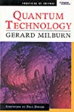 img - for Quantum Technology Pb (Frontiers of Science S.) book / textbook / text book