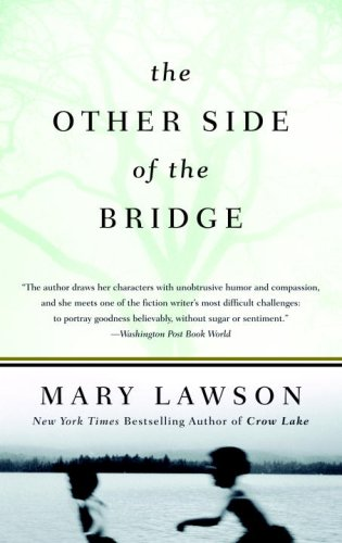 The Other Side of the Bridge, Mary Lawson