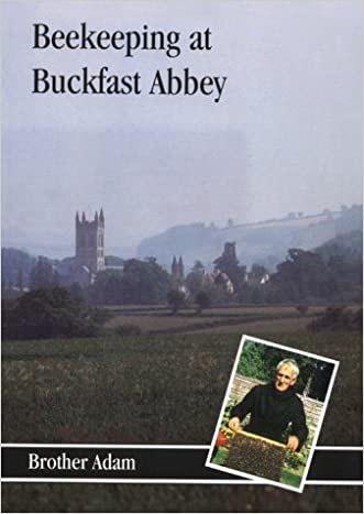 Beekeeping At Buckfast Abbey with a section on mead making