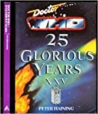Doctor Who: 25 Glorious Years (031837661X) by Haining, Peter