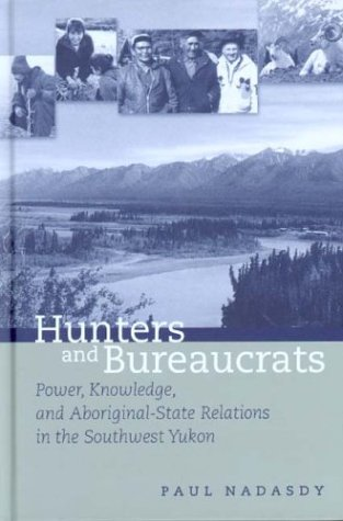 Hunters and Bureaucrats: Power, Knowledge, and...