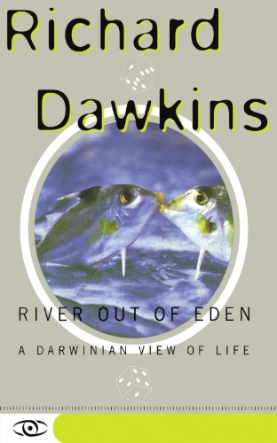 River Out of Eden: A Darwinian View of Life (Science Masters Series)