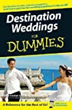 img - for Susan Breslow Sardone: Destination Weddings for Dummies (Paperback); 2007 Edition book / textbook / text book