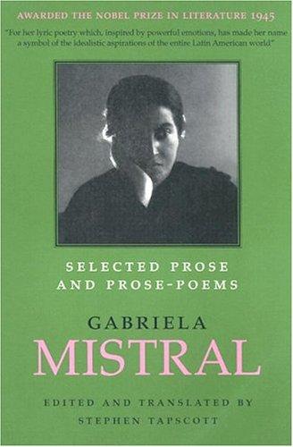 Selected Prose and Prose-Poems (Joe R. & Teresa Lozano Long Series in Latin American & Latino Art & Culture)