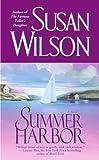 Summer Harbor: A Novel