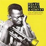 Live in Den Haag + 5 bonus tracks Miles Davis Quintet