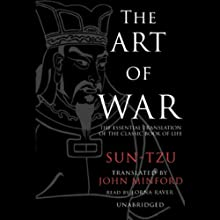The Art of War [Blackstone Version] (       UNABRIDGED) by  Sun-Tzu, translation by John Minford Narrated by Lorna Raver, Ray Porter