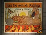 Have You Seen My Duckling? (Picture Puffins) (0140505857) by Tafuri, Nancy