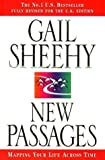 New Passages: Pioneering Second Adulthood: Mapping Your Life Across Time
