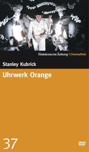 Uhrwerk Orange - SZ-Cinemathek 37