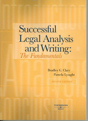 Successful Legal Analysis And Writing: The Fundamentals