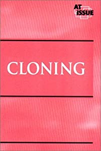 At Issue Series - Cloning (paperback edition) Bruno Leone