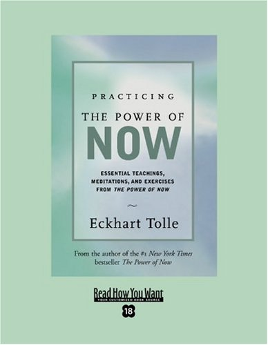 The Power of Now (EasyRead Super Large 18pt Edition): A Guide to Spiritual Enlightenment Eckhart Tolle