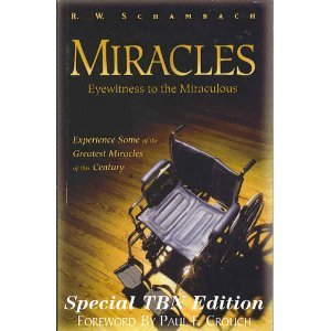 The Price Of Gods Miracle Working Power R W Schambach 0892748117