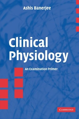 Clinical Physiology: An Examination Primer