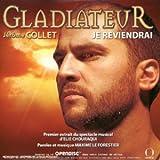 echange, troc Compilation, Maxime le Forestier - Gladiateur : Je Reviendrai