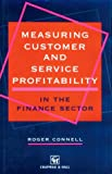 Measuring Customer and Service Profitability in the finance sector