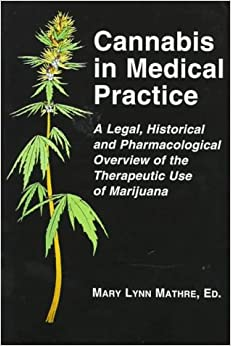 The Medical Necessity for Medicinal Cannabis