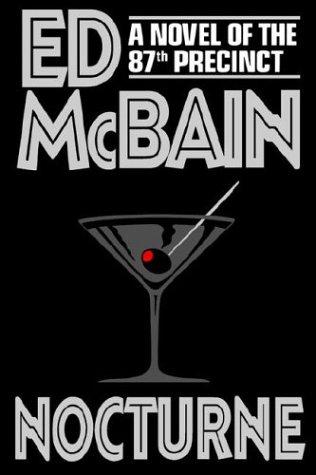 Nocturne: A Novel of the 87th Precinct, Ed McBain