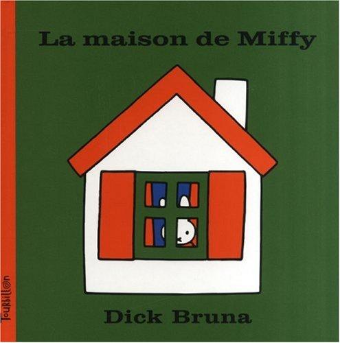 La Maison de Miffy