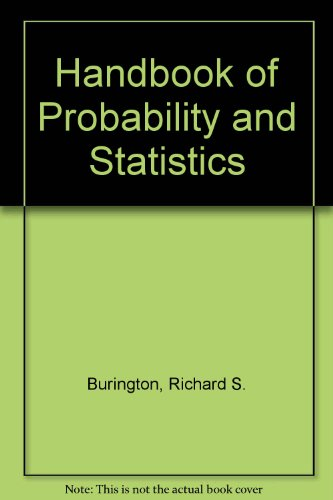 Amazon.com: Handbook of Probability and Statistics With Tables (9780070090309): Richard Stevens Burlington, Donald May: Books