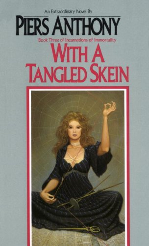 With a Tangled Skein (Incarnations of Immortality (Paperback))
