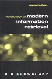 Introduction to Modern Information RetrievalG Chowdhury G