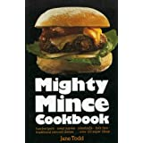 MIGHTY MINCE COOKBOOK.by Jane. Todd