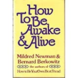 img - for How to Be Awake and Alive book / textbook / text book