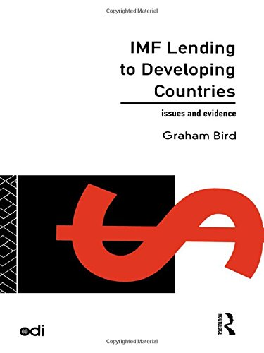 IMF Lending to Developing Countries: Issues and Evidence (Development Policy Studies Series)
