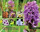 img - for Philip Seaton: Growing Hardy Orchids (Paperback); 2012 Edition book / textbook / text book