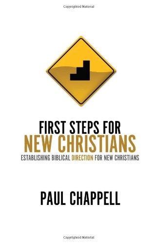 First Steps for New Christians: Establishing Biblical Direction for New Christians