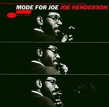 Joe Henderson - 癮 - 时光忽快忽慢,我们边笑边哭!