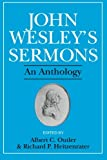 img - for John Wesley's Sermons: An Anthology book / textbook / text book