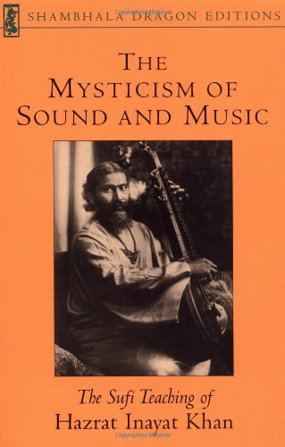 The Mysticism of Sound and Music (Shambhala Dragon Editions)