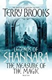 The Measure Of The Magic: Legends of Shannara: Book Two Terry Brooks