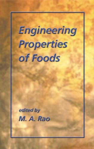 Engineering Properties Of Foods, Third Edition (Food Science And Technology)